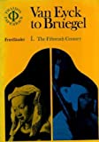 img - for Van Eyck to Bruegel, Vol. 1: The Fifteenth Century book / textbook / text book