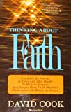Thinking about faith: An introductory guide to philosophy & religion (0310441315) by Cook, David