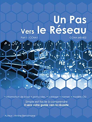 Un Pas Vers Le Réseau: CCNA 640-802