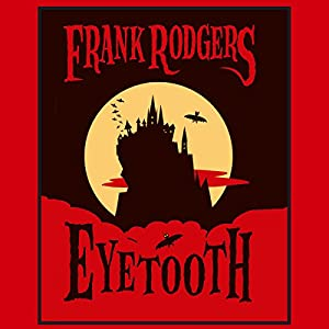 Eyetooth Audiobook