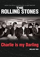 The Rolling Stones Charlie Is My Darling - Ireland 1965 by ABKCO Films