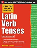 Practice Makes Perfect Latin Verb Tenses, 2nd Edition (Practice Makes Perfect (McGraw-Hill))