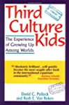 Third Culture Kids: The Experience of...
