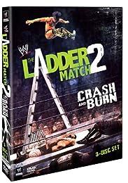 The Ladder Match 2 : Crash And Burn