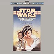 Star Wars: The Courtship of Princess Leia | [Dave Wolverton]
