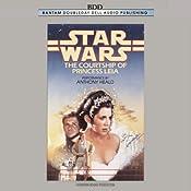 Star Wars: The Courtship of Princess Leia | [Dave Wolverton]