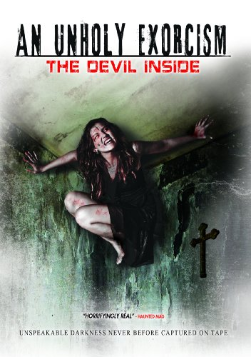Cover art for  An Unholy Exorcism: The Devil Inside