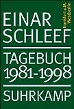 Tagebuch 1981 - 1998: Berlin - Einar Schleef