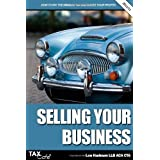 Selling Your Business: How to Pay the Minimum Tax and Boost Your Profitsby Lee Hadnum
