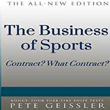 The Business of Sports: Contract? What Contract? (Bigshots' Bull) | Livre audio Auteur(s) : Pete Geissler Narrateur(s) : Ray Allaire