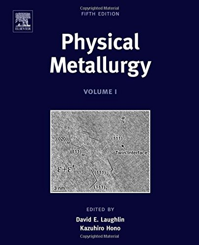 Physical Metallurgy, Fifth Edition: 3-Volume Set