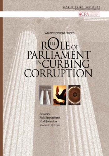 The Role of Parliaments in Curbing Corruption (WBI Development Studies)