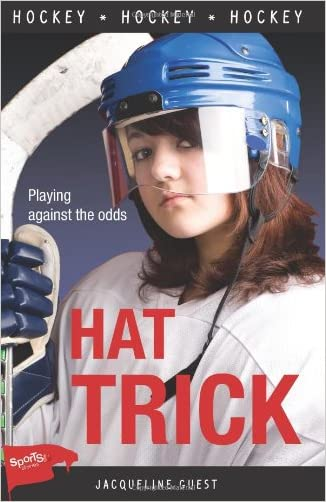 Hat Trick (Lorimer Sports Stories)
