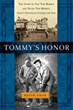 Kevin Cook Tommy's Honor: The Story of Old Tom Morris and Young Tom Morris, Golf's Founding Father and Son