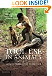 Tool Use in Animals: Cognition and Ec...