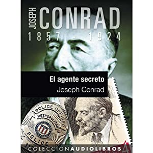 El agente secreto IV [The Secret Agent IV] | [Joseph Conrad]