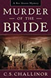 Murder of the Bride (A Rex Graves Mystery Book 5)