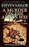 A Murder on the Appian Way: A Novel of Ancient Rome (Dead Letter Mysteries)