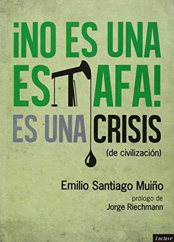 No Es Una Estafa, Es Una Crisis De Civilización (Apuesta directa)