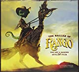 img - for The Ballad of Rango: The Art and Making of an Outlaw Film book / textbook / text book