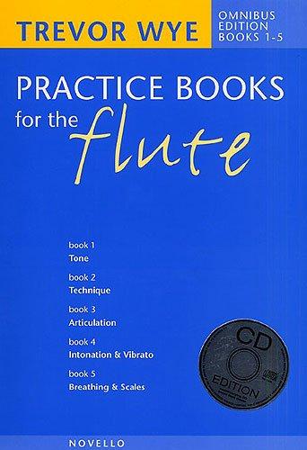 Practice Books for the Flute: Omnibus Edition Books 1-5