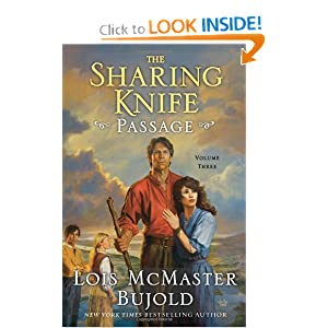 The Sharing Knife (Passage) - Lois McMaster Bujold
