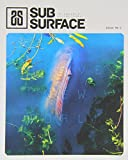 Subsurface: Brave New World 1