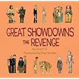 Great Showdowns: The Revenge