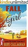 Fall Girl (Garden Girls Christian Coz...
