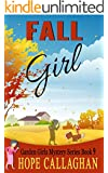 Fall Girl (Garden Girls Christian Cozy Mystery Series Book 9)