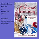 A Christmas Homecoming: Sunriver Dreams, Book 2 | Kimberly Rose Johnson