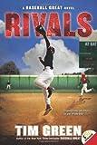Rivals (Baseball Great)