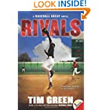 Rivals: A Baseball Great Novel by Tim Green