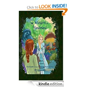 The Wizard In Wonderland (Oz-Wonderland Series Book 1)