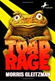 Toad Rage (The Toad Books) (0375827633) by Gleitzman, Morris