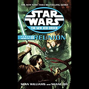 Star Wars: The New Jedi Order: Force Heretic III: Reunion Hörbuch