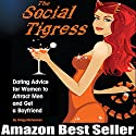 The Social Tigress (       UNABRIDGED) by Gregg Michaelsen Narrated by RJ Walker