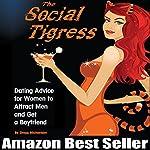 The Social Tigress   Gregg Michaelsen