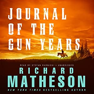 Journal of the Gun Years | [Richard Matheson]