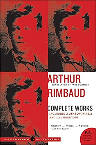 Arthur Rimbaud: Complete Works written by Arthur Rimbaud