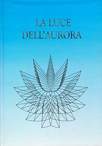 la-luce-dellaurora-italian-edition