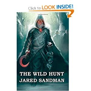 The Wild Hunt, by Jared Sandman