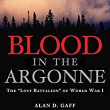 Blood in the Argonne: The