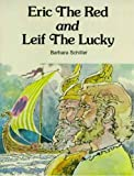 Eric the Red and Leif the Lucky