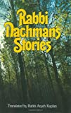 Rabbi Nachman's Stories (0930213025) by Aryeh Kaplan