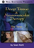 Deep Tissue Massage and Neuromuscular Therapy