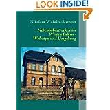 Nebenbahnstrecken im Westen Polens: Wolsztyn und Umgebung (German Edition)