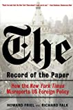The Record of the Paper: How the New York Times Misreports US Foreign Policy