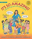 Its So Amazing!: A Book about Eggs, Sperm, Birth, Babies, and Families (The Family Library)