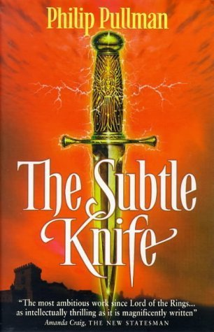 The Subtle Knife (His Dark Materials) By Pullman, Philip (1998) Paperback
